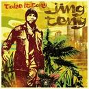 TAKE IT EASY/JING TENG