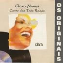 Claridade & Canto Das Três Raças/Clara Nunes