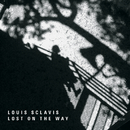 Lost On The Way/Louis Sclavis