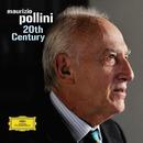 ポリーニ・コレクション 20世紀の音楽/Maurizio Pollini