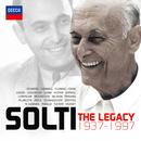 Solti The Legacy 1937-1997/Sir Georg Solti