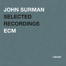 Selected Recordings/John Surman