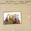 Folk Songs/Charlie Haden, Jan Garbarek, Egberto Gismonti