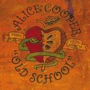 Old School/Alice Cooper