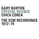 Crystal Silence - The ECM Recordings 1972-1979/Chick Corea