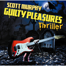 GUILTY PLEASURES THRILLER/スコット・マーフィー(ex-ALLiSTER)