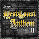 West Coast Anthem 2/Fingazz