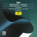 Ligeti: Chamber Concerto; Ramifications; String Quartet No.2; Aventures/LaSalle Quartet, Ensemble Intercontemporain, Pierre Boulez