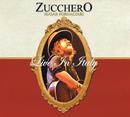 Live In Italy (Deluxe Version)/Zucchero