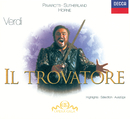 Verdi: Il Trovatore - Highlights/Dame Joan Sutherland, Marilyn Horne, Luciano Pavarotti, Ingvar Wixell, The London Opera Chorus, The National Philharmonic Orchestra, Richard Bonynge