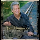 In Your Arms Again/John Hammond