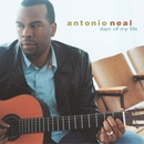 Days Of My Life/Antonio Neal