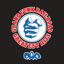 Greatest Hits: Grand Funk Railroad (Remastered)/Grand Funk Railroad