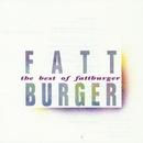 The Best Of Fattburger/Fattburger