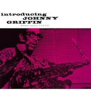 Introducing/Johnny Griffin