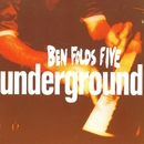 Underground #1/Ben Folds Five