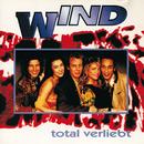 Total verliebt/Wind