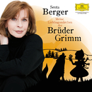 Meine Lieblingsmärchen der Brüder Grimm/Senta Berger
