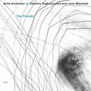 The Triangle/Arild Andersen, Vassilis Tsabropoulos, John Marshall