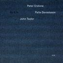 As It Is/Peter Erskine, Palle Danielsson, John Taylor