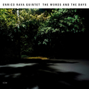 The Words And The Days/Enrico Rava Quintet