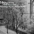 Kurtág: Kafka-Fragmente/Juliane Banse, Andras Keller