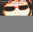 Unfinished Monkey Business/Ian Brown