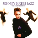The Very Best Of Johnny Hates Jazz/Johnny Hates Jazz