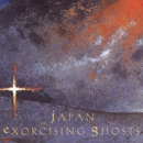 Exorcising Ghosts/Japan