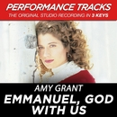 Emmanuel, God With Us (Performance Tracks) - EP/Amy Grant