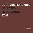 Selected Recordings/John Abercrombie