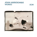 Works/John Abercrombie