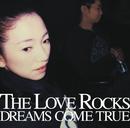 THE LOVE ROCKS/DREAMS COME TRUE