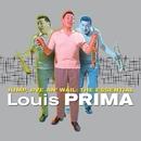 Jump, Jive An' Wail: The Essential/Louis Prima