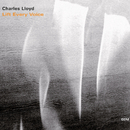 Lift Every Voice/Charles Lloyd