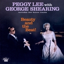 Beauty And The Beat! (Live / 1992 Remastered)/Peggy Lee, George Shearing
