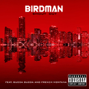 Shout Out (feat. Gudda Gudda, French Montana)/Birdman