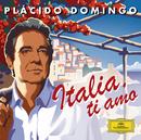 Italia ti amo/Plácido Domingo