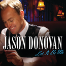 Let It Be Me/Jason Donovan