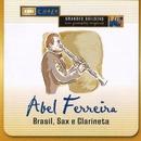Brasil, Sax E Clarineta/Abel Ferreira