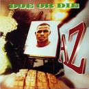 Doe Or Die/AZ