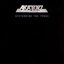 Disturbing The Peace/Alcatrazz