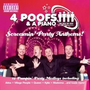 Screaming Party Anthems/4 Poofs And A Piano