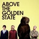 Above The Golden State/Above The Golden State