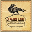 Mission Bell/Amos Lee