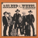 20 Greatest Hits (Remastered)/Asleep at the Wheel