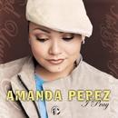 I Pray/Amanda Perez