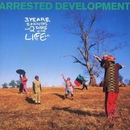 3 Years, 5 Months And 2 Days In The Life Of.../Arrested Development