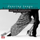 Bailando Tango/Astor Piazzolla
