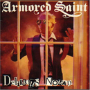 Delirious Nomad/Armored Saint